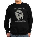 Let Jesus Be Your Belayer Sweatshirt (dark)