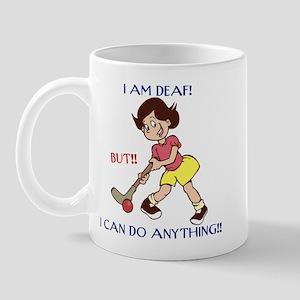 I am Deaf but I can do anythi Mug