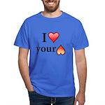 I Love Your Butt Dark T-Shirt