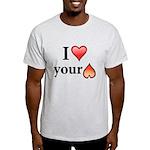 I Love Your Butt Light T-Shirt