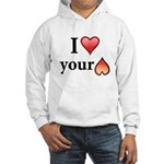 I Love Your Butt Hooded Sweatshirt