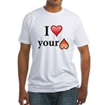 I Love Your Butt Fitted T-Shirt