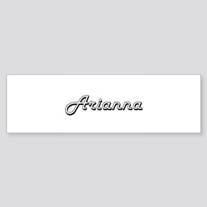 Arianna Classic Retro Name Design Bumper Sticker
