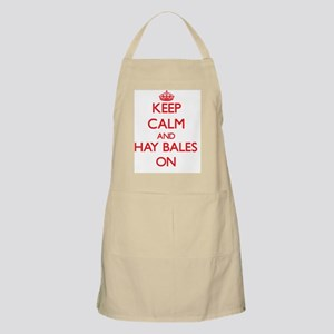 Keep Calm and Hay Bales ON Apron
