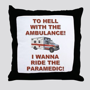 RIDE THE 'MEDIC Throw Pillow