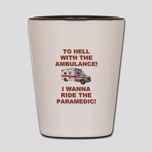 RIDE THE 'MEDIC Shot Glass
