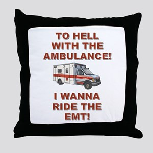 RIDE THE EMT! Throw Pillow