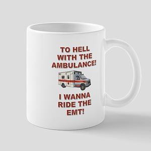 RIDE THE EMT! Mug