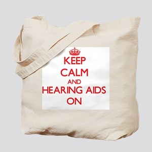 Keep Calm and Hearing Aids ON Tote Bag