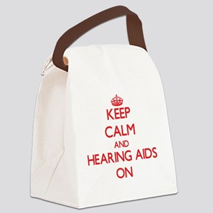 Keep Calm and Hearing Aids ON Canvas Lunch Bag