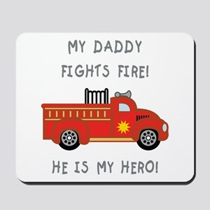 My Daddy... Mousepad