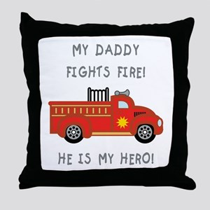 My Daddy... Throw Pillow