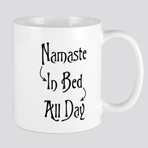 Namaste In Bed All Day Mugs