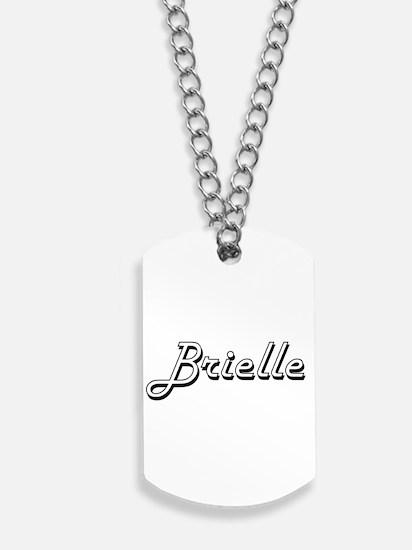Brielle Classic Retro Name Design Dog Tags