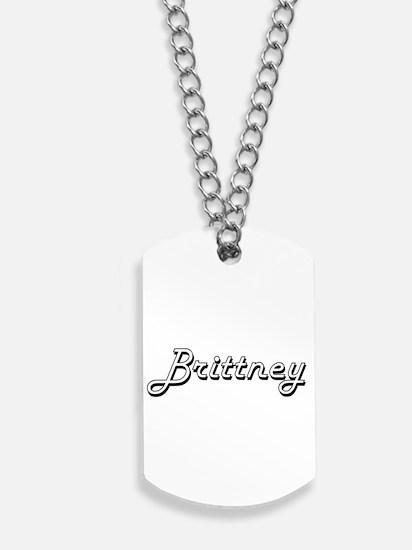 Brittney Classic Retro Name Design Dog Tags