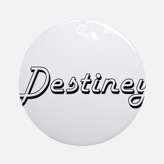 Destiney Classic Retro Name Desig Ornament (Round)