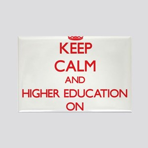 Keep Calm and Higher Education ON Magnets