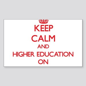 Keep Calm and Higher Education ON Sticker