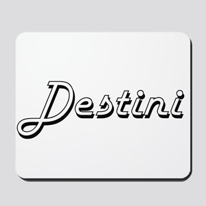 Destini Classic Retro Name Design Mousepad