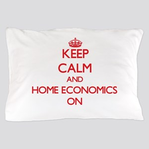 Keep Calm and Home Economics ON Pillow Case