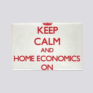 Keep Calm and Home Economics ON Magnets