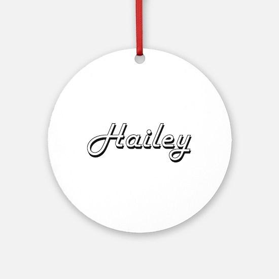 Hailey Classic Retro Name Design Ornament (Round)