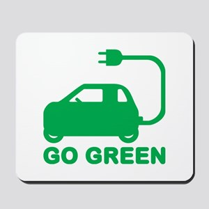 Go Green ~ Drive Electric Cars Mousepad