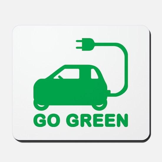 Go Green ~ Drive Electric Cars Mousepad