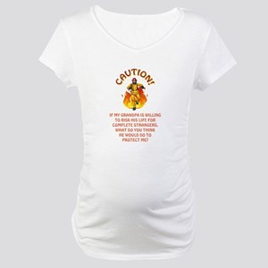 CAUTION/GRANDPA Maternity T-Shirt