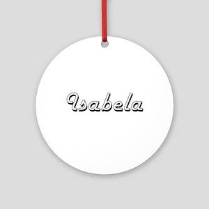 Isabela Classic Retro Name Design Ornament (Round)