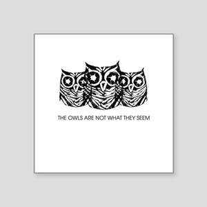 """""""The Owls..."""" - Twin Peaks Square Sticker 3"""" x 3"""""""