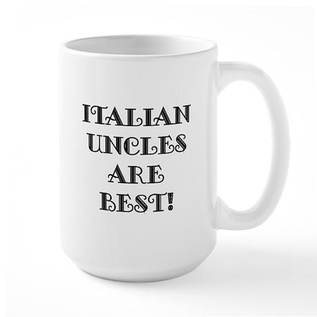 Italian Uncles Are Best Large Mug