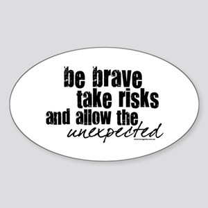 Be Brave Oval Sticker