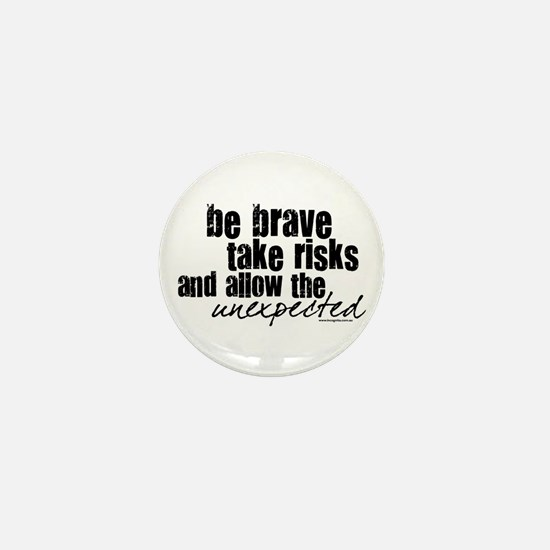 Be Brave Mini Button