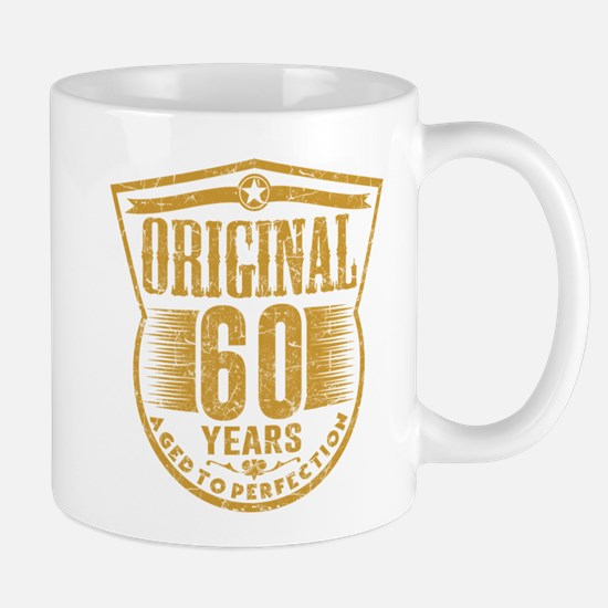 ORIGINAL 60 YEARS AGED TO PERFECTION Mugs
