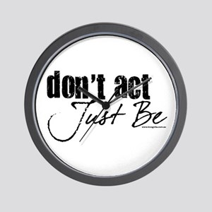 Don't Act Wall Clock