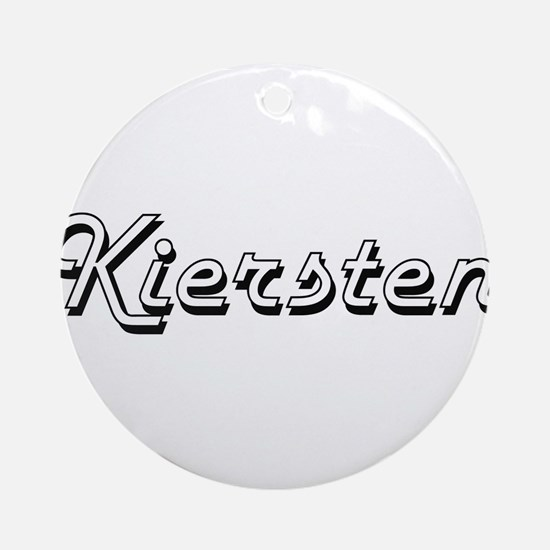Kiersten Classic Retro Name Desig Ornament (Round)