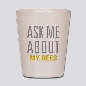 My Bees Shot Glass