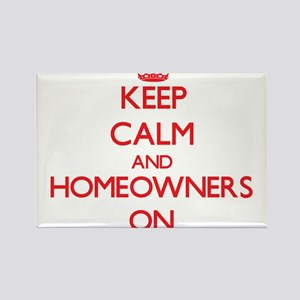 Keep Calm and Homeowners ON Magnets