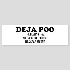 Deja Poo Bumper Sticker