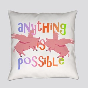 Anything is Possible Everyday Pillow