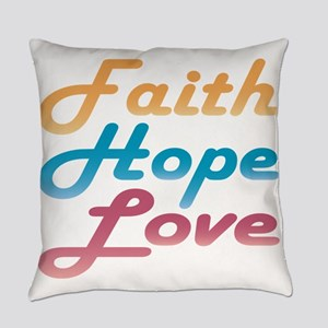 Faith Hope Love Everyday Pillow