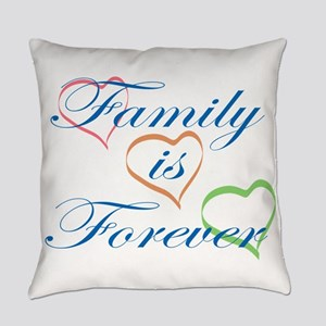 Family is Forever Everyday Pillow