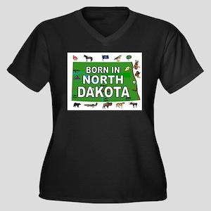 NORTH DAKOTA BORN Plus Size T-Shirt