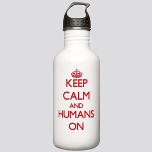 Keep Calm and Humans O Stainless Water Bottle 1.0L
