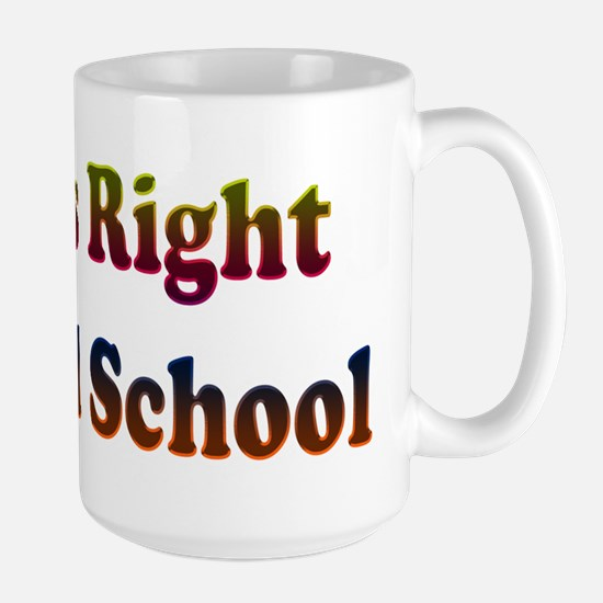 That's Right.. I'm Old School Mugs