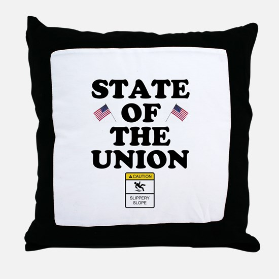 STATE OF THE UNION - GOING DOWN THE P Throw Pillow