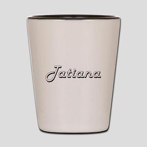 Tatiana Classic Retro Name Design Shot Glass