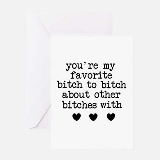 Fav Bitch Greeting Cards