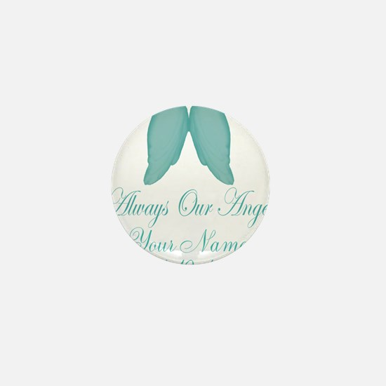 Always Our Angel Blue Mini Button